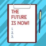 Το σημάδι κειμένων που παρουσιάζει το μέλλον είναι τώρα Εννοιολογικός νόμος φωτογραφιών για να λάβει σήμερα τι θέλετε αύριο το κε διανυσματική απεικόνιση