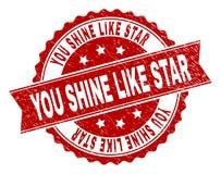 Το Grunge κατασκευασμένο ΕΣΕΙΣ ΛΑΜΠΕΙ ΟΠΩΣ τη σφραγίδα γραμματοσήμων του STAR ελεύθερη απεικόνιση δικαιώματος
