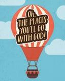 Το OH οι θέσεις εσείς ` ll πηγαίνει με το Θεό Διανυσματική απεικόνιση