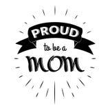 Υπερήφανος για να είναι ετικέτες μιας εκλεκτής ποιότητας γράφοντας πρόσκλησης mom με τις ακτίνες Στοκ εικόνες με δικαίωμα ελεύθερης χρήσης