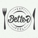 Φάτε καλύτερα, αισθανθείτε καλύτερα στο εκλεκτής ποιότητας υπόβαθρο, eps 10 διανυσματική απεικόνιση