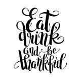 Φάτε, πιείτε και να είστε ευγνώμων μαύρη άσπρη εγγραφή χεριών απεικόνιση αποθεμάτων