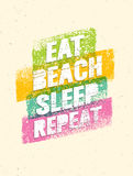 Φάτε τον ύπνο παραλιών επαναλάβετε Απόσπασμα κινήτρου διακοπών καλοκαιριού Διανυσματική έννοια αφισών Στοκ Εικόνα