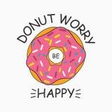 Φορέστε την ανησυχία ` τ είναι ευτυχής Doughnut τυπωμένη ύλη για την μπλούζα, κάρτα, αφίσα με το σύνθημα - doughnut η ανησυχία εί ελεύθερη απεικόνιση δικαιώματος