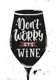 Φορέστε το κρασί ανησυχίας ` τ απεικόνιση αποθεμάτων