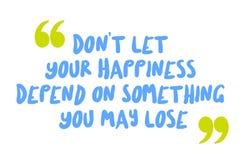 Φορέστε το τ αφήνει την ευτυχία σας να εξαρτηθεί από κάτι που μπορείτε να χάσετε διανυσματική απεικόνιση
