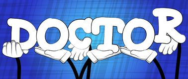 Χέρια που κρατούν το γιατρό λέξης απεικόνιση αποθεμάτων