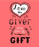 Χειρόγραφη αγάπη φράσης ο δωρητής περισσότερο από το δώρο Στοκ Εικόνα