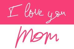 Χειρόγραφο κείμενο: Σ' αγαπώ mom Στοκ εικόνες με δικαίωμα ελεύθερης χρήσης