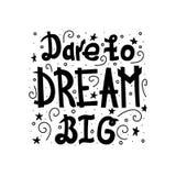 Χειρόγραφο μαύρο κείμενο δραστηροποίησης που απομονώνεται - τολμήστε να ονειρευτείτε μεγάλο διανυσματική απεικόνιση