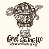 Χριστιανική εγγραφή, doodle τέχνη, τυπογραφία Ο Θεός με ανυψώνει επάνω επάνω από craziness της ζωής διανυσματική απεικόνιση