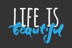 όμορφη ζωή Κινητήριο απόσπασμα Σύγχρονο σχέδιο εγγραφής χεριών διάνυσμα Στοκ Φωτογραφίες