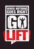 Όταν τίποτα δεν πηγαίνει δεξιά - πηγαίνετε ανελκυστήρας Έμπνευση Workout και απόσπασμα κινήτρου γυμναστικής ικανότητας Δημιουργικ Στοκ φωτογραφία με δικαίωμα ελεύθερης χρήσης
