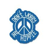Беспокойство ` t Дон, hippie Вдохновляющая цитата о мире Стоковая Фотография RF