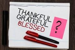 Благословленное признательное текста сочинительства слова благодарное Концепция дела для ручки цвета ориентации настроения призна стоковое фото