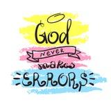 Бог никогда не делает ошибки - мотивационную литерность цитаты, религиозный плакат Литерность нарисованная рукой красивая иллюстрация вектора