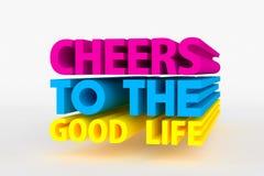 Большой 3D смелейший текст - приветственные восклицания к хорошей жизни Стоковые Изображения RF