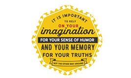 Важно положиться на вашем воображении для вашего чувства юмора иллюстрация вектора