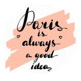 Вдохновляющая цитата Париж всегда иллюстрация вектора