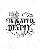 вздохните глубоки Смешная цитата Иллюстрация нарисованная рукой винтажная Стоковое Фото