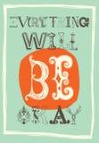 Винтажный мотивационный плакат. Все будет одобрено Стоковые Фотографии RF