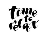 Время ослабить фразу нарисованную рукой Иллюстрация чернил Современная каллиграфия щетки белизна изолированная предпосылкой иллюстрация вектора