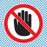 Вручите запрещенный знак, никакой вход, не касайтесь, не нажмите, за пределами иллюстрация вектора