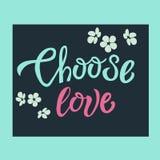 Выберите открытку цитаты литерности влюбленности нарисованную рукой вдохновляющую мотивационную, печать дизайна футболки, логотип бесплатная иллюстрация