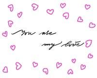 Вы моя любовь, рука написанная литерность Романтичная надпись карты каллиграфии любов Каллиграфия дня Валентайн handmade бесплатная иллюстрация