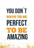 Вы не должны быть идеальны быть изумительны Вдохновляющая цитата Плакат оформления вектора Печать футболок иллюстрация вектора