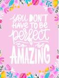 Вы ` t не должны быть совершенны быть изумительны Handdrawn иллюстрация Положительная цитата сделанная внутри Мотивационный лозун иллюстрация вектора