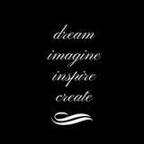 Вдохновляющая цитата: Мечтайте, представьте, воодушевите, создайтесь иллюстрация вектора