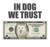 В собаке мы доверяем долларовой банкноте 5 Стоковое Фото