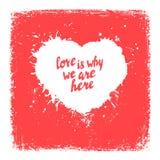 Влюбленность почему мы здесь рукописный плакат, литерность цитаты Стоковое Изображение