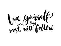 Влюбленность себя и остатки следовать Вдохновляющая цитата о оценке и ориентации собственной личности Говорить воодушевленности в Стоковая Фотография