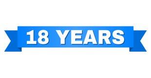 Голубая лента с 18 ЛЕТАМИ названия Иллюстрация вектора