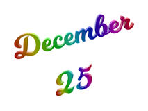 Дата 25-ое декабря календаря месяца, каллиграфическое 3D представило иллюстрацию текста покрашенный с градиентом радуги RGB Стоковое Изображение