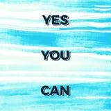 Да вы можете мотивационные цитаты Стоковые Фотографии RF