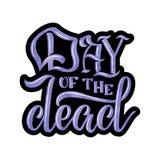 день мертвый Сделанная эскиз к рука помечающ буквами день умерших для дизайна открытки или торжества Нарисованный рукой плакат оф Стоковое фото RF