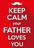 Держите затишье ваши влюбленности отца вы Стоковое Фото