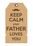 Держите затишье ваши влюбленности отца вы Стоковые Изображения RF