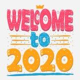 Добро пожаловать до 2020 - надпись в черных буквах на белой предпосылке - больших красочных пестротканых надписей иллюстрация штока