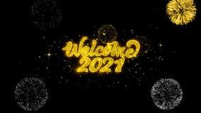 Добро пожаловать 2021 золотые текста моргать частицы с золотым дисплеем фейерверков