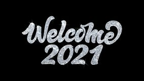 Добро пожаловать 2021 моргать приветствия частиц желаний текста, приглашение, предпосылка торжества