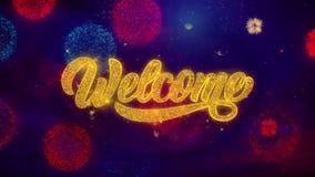 Добро пожаловать приветствуя частицы искры текста на покрашенных фейерверках