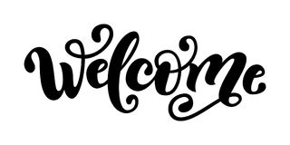 Добро пожаловать Слово литерности руки Рукописный современный знак оформления щетки черная белизна также вектор иллюстрации притя иллюстрация вектора