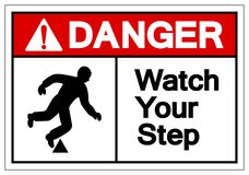 Дозор опасности ваш знак символа шага, иллюстрация вектора, изолят на  иллюстрация вектора