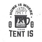 Дом где вы шатер турист счастливый также вектор иллюстрации притяжки corel Концепция для рубашки или значка, верхнего слоя, печат иллюстрация вектора
