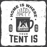 Дом где вы шатер турист счастливый также вектор иллюстрации притяжки corel Концепция для рубашки или значка, верхнего слоя, печат иллюстрация штока