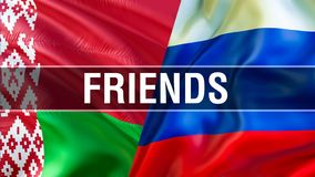 Друзья на флагах России и Беларуси Развевая дизайн флага, перевод 3D Изображение флага России Беларуси, изображение обоев Русский иллюстрация вектора